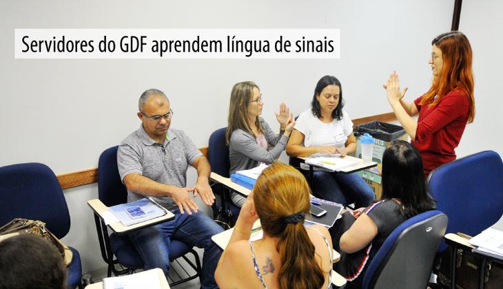 Servidores do GDF aprendem língua de sinais