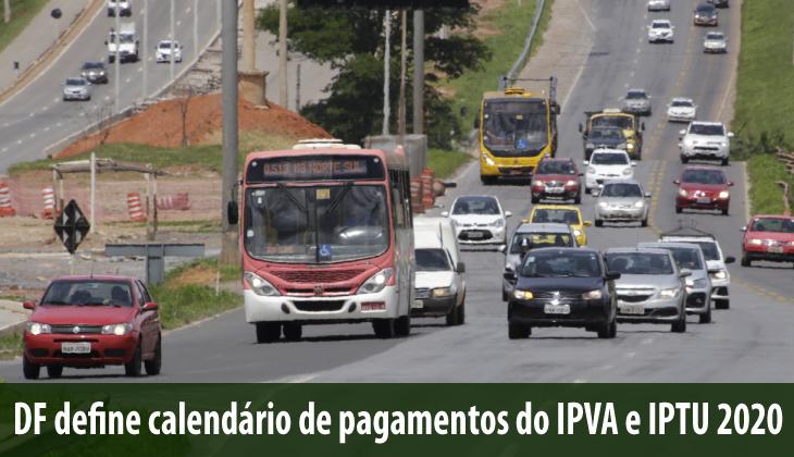 DF define calendário de pagamentos do IPVA e IPTU
