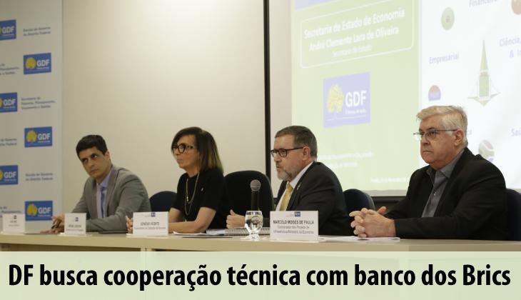 DF busca cooperação técnica com banco dos Brics