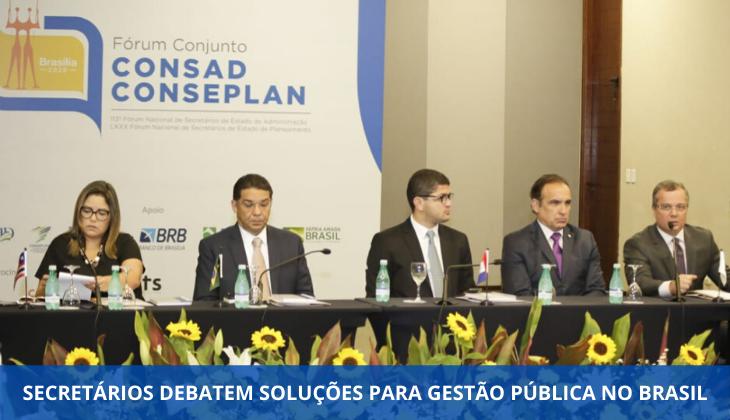 Secretários debatem soluções para a gestão pública