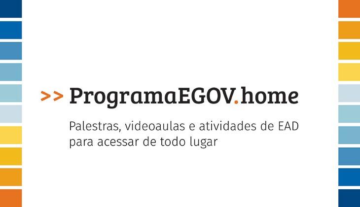 EGOV lança o >>ProgramaEGOV.home